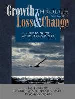 Growth Through Loss & Change, Volume Ii