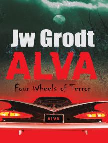 Alva: Four Wheels of Terror