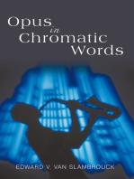 Opus in Chromatic Words