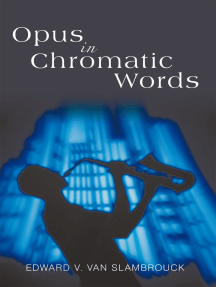 Opus in Chromatic Words