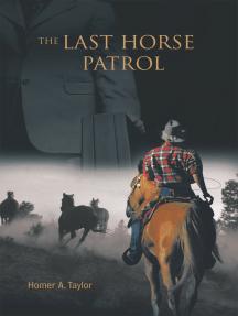 The Last Horse Patrol