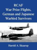 Rcaf War Prize Flights, German and Japanese Warbird Survivors