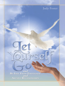 Let Yourself Go and Be Free from Emotional and Abusive Relationships
