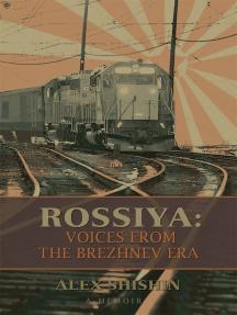 Rossiya: Voices from the Brezhnev Era