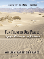 For Those in Dry Places