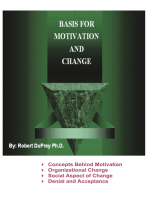Basis for Motivation and Change
