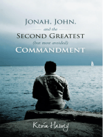 Jonah, John, and the Second Greatest (But Most Avoided) Commandment