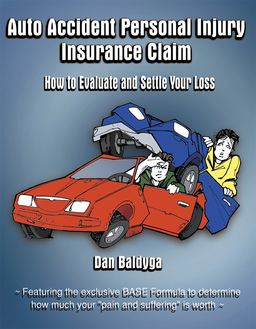 Auto Accident Personal Injury Insurance Claim by Dan ...