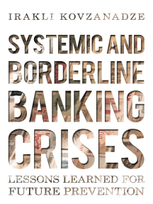 Systemic and Borderline Banking Crises: Lessons Learned for Future Prevention