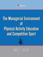 The Managerial Environment of Physical Activity Education and Competitive Sport