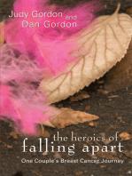 The Heroics of Falling Apart