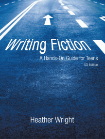 Writing Fiction: a Hands-On Guide for Teens: Us Edition