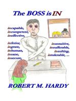 The Boss Is In:
