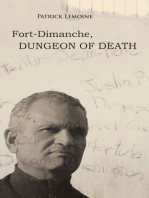 Fort-Dimanche, Dungeon of Death