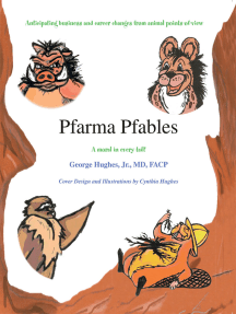Pfarma Pfables: Anticipating Business and Career Changes from Animal Points-Of-View