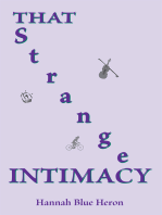 That Strange Intimacy