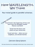 Have Wavelength, Will Travel