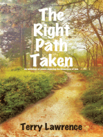 The Right Path Taken