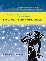 Singing – Body and Soul: A Medley of Fresh Ideas About Musical Theater