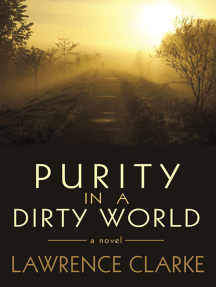 Purity in a Dirty World: A Novel
