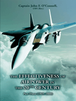 The Effectiveness of Airpower in the 20<Sup>Th</Sup> Century: Part Three (1945Ý2000)