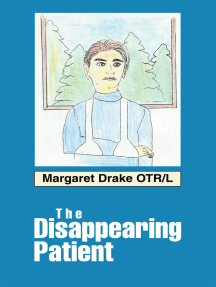 The Disappearing Patient