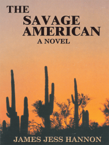 The Savage American