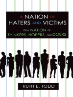 A Nation of Haters and Victims