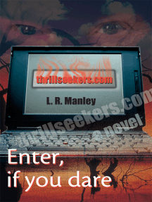 Thrillseekers.Com: A Novel