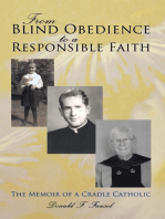 From Blind Obedience to a Responsible Faith: The Memoir of a Cradle Catholic