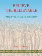 Believe the Believable