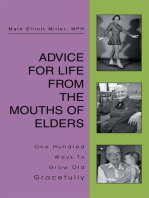 Advice for Life from the Mouths of Elders