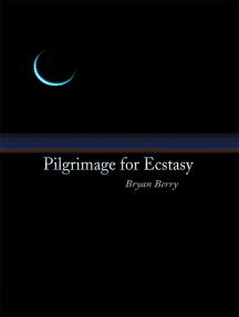 Pilgrimage for Ecstasy