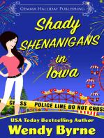 Shady Shenanigans in Iowa