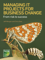 Managing IT Projects For Business Change