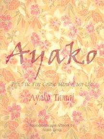 Ayako: Prix Fixe Five Course Menu of My Life
