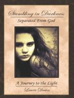 Stumbling in Darkness