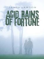 Acid Rains of Fortune