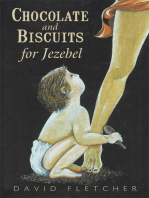 Chocolate and Biscuits for Jezebel
