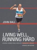 Living Well, Running Hard