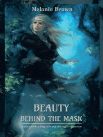 Beauty Behind the Mask