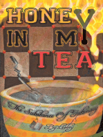 Honey in My Tea