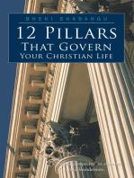 12 Pillars That Govern Your Christian Life