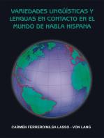 Variedades Lingüísticas Y Lenguas En Contacto En El Mundo De Habla Hispana