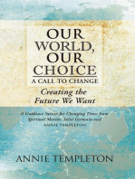 Our World, Our Choice