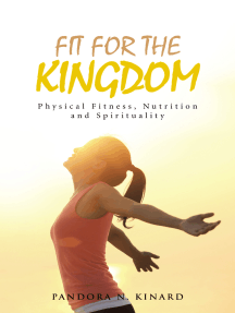 Fit for the Kingdom: Physical Fitness, Nutrition and Spirituality
