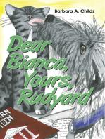 Dear Bianca, Yours, Rudyard