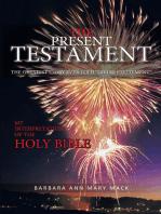 The Present Testament Volume Two