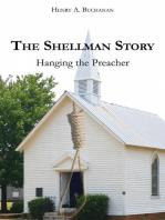 The Shellman Story