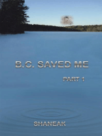 B.C. Saved Me